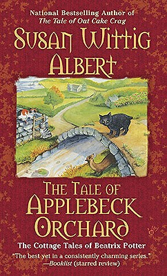 The Tale of Applebeck Orchard By Albert, Susan Wittig